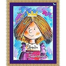 Amalia und der Zauberspiegel (German Edition)