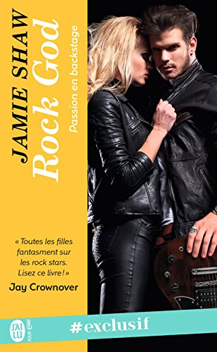 Passion en backstage (Tome 1) - Rock God par Jamie Shaw