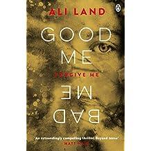 Good Me Bad Me (English Edition)