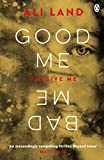 Good Me Bad Me: The Richard & Judy Book Club thriller 2017