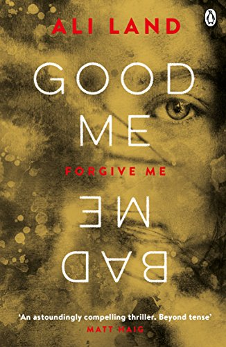 Good Me Bad Me: The Sunday Times Bestseller