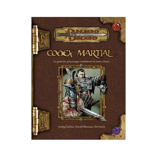 Dungeons & dragons. Codex martial