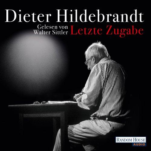 Buchseite und Rezensionen zu 'Letzte Zugabe' von Dieter Hildebrandt