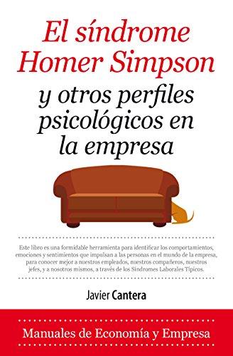 Síndrome Homer Simpson y otros perfiles psicológicos en la empresa (Economía y Empresa) por Javier Cantera