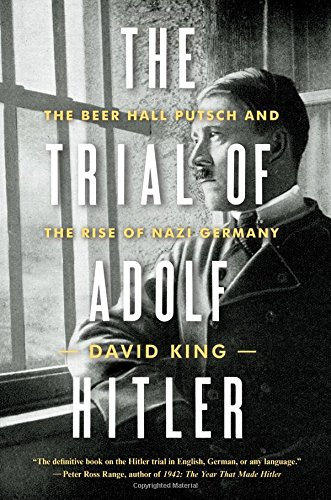 The Trial of Adolf Hitler 8211 the B por David King