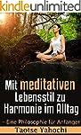 Mit meditativen Lebensstil zu Harmoni...