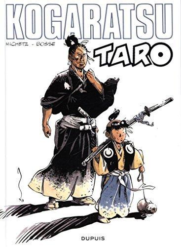 Kogaratsu - tome 13 - Taro de Bosse (2014) Relié