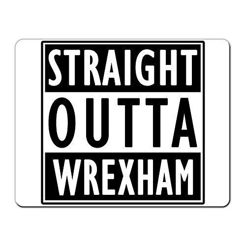 STRAIGHT OUTTA WREXHAM – Premium Mouse Mat (5mm Thick)