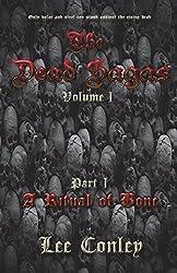 The Dead Sagas  Volume I : Part I: Volume 1