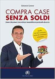 Compra Case Senza Soldi Come Diventare Investitore Immobiliare