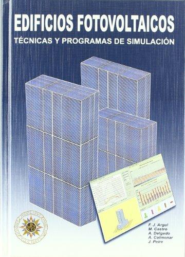 Edificios fotovoltaicos. tecnicas y programas de simulacion + CD