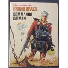 Bruno Brazil n° 2, Commando Caïman