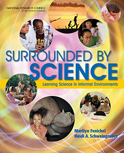 Surrounded by Science: Learning Science in Informal Environments (English Edition) PDF Books