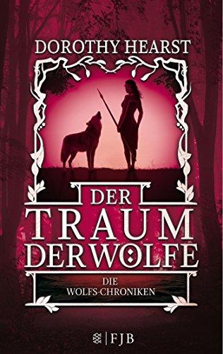 : Die Wolfs-Chroniken (Dorothy Hund)