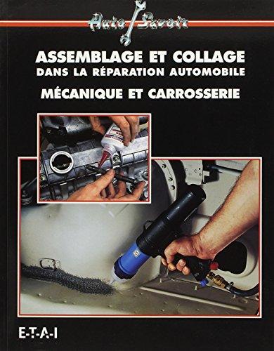 L'assemblage et le collage dans la réparation automobile