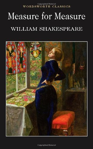 Measure for Measure (Wordsworth Classics) (Classics Library (NTC)) by William Shakespeare (1999-12-05)