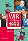 Wir vom Jahrgang 1998 - Kindheit und Jugend (Jahrgangsbände)