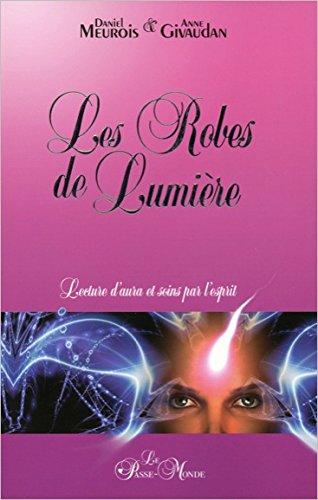 Les Robes de Lumire - Lecture d'aura et soins par l'esprit