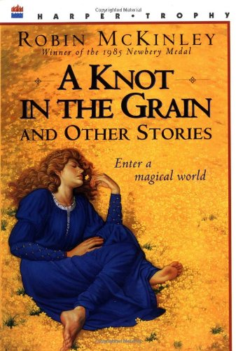 A Knot in the Grain and Other Stories (Collection 13 Eclipse)