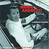 Mario Andretti: A Driving Passion by Gordon Kirby (2001-09-28)