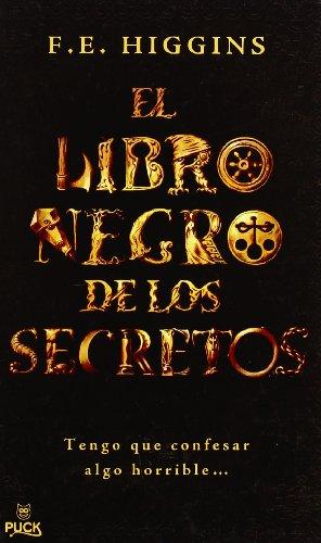 El Libro Negro de los Secretos por F E Higgins