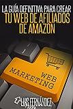La Guia Definitiva para Crear tu Web de Afiliados de Amazon