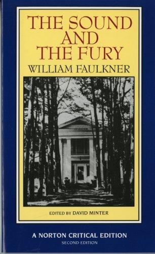 The Sound and the Fury (Norton Critical Editions) por William Faulkner
