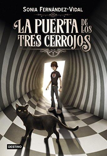 La puerta de los tres cerrojos (Otros títulos La Isla del Tiempo) por Sónia Fernández-Vidal