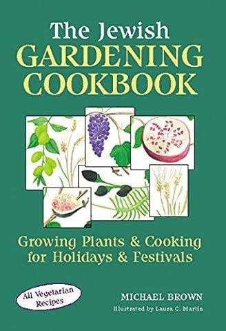 Jewish Gardening Cookbook by Michael Brown (2005-12-05)