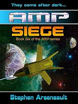 AMP Siege by [Arseneault, Stephen]