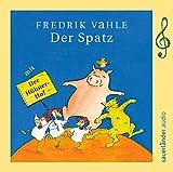 Der Spatz: Limitierte Sonderausgabe zum 75. Geburtstag von Fredrik Vahle