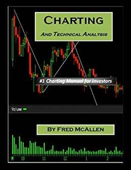 Charting and Technical Analysis by [McAllen, Fred]