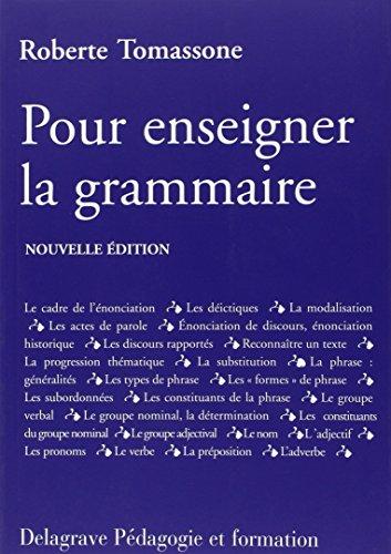 Pour enseigner la grammaire par Roberte Tomassone