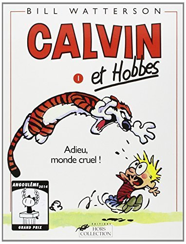 Calvin et Hobbes: Adieu, Monde Cruel! (French Edition) by Bill Watterson (1999) Paperback