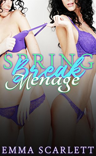 Spring Break Menage (English Edition)