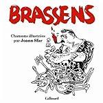 Brassens - Chansons illustrées de Joann Sfar