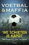 Voetbal & maffia (Dutch Edition)