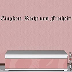 Copytec Einigkeit Recht und Freiheit - Wandschmuck Wandtattoo Aufkleber (schwarz, ca. 120cm) #4429