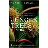 Jungle Trees of Central India: A Field Guide for Tree Spotters