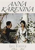 Anna Karenina (Illustriert) (Das Original-Buch zum Film)