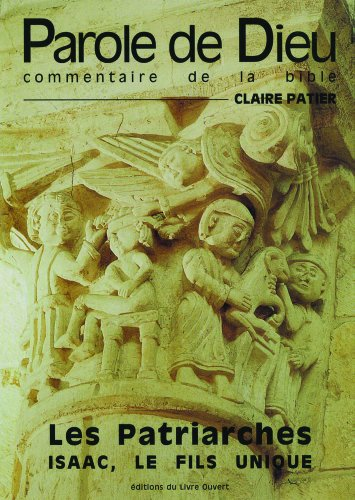 Les patriarches - jacob le redresseur par Claire Patier