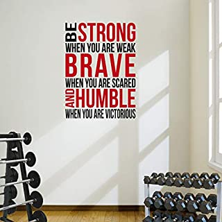 Be Strong When You Are Weak' Motivational Wall Art Decal.