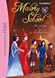 Malory School 05 - La pièce de théâtre