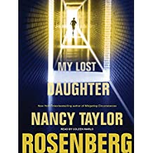 My Lost Daughter by Nancy Taylor Rosenberg (2010-10-05)