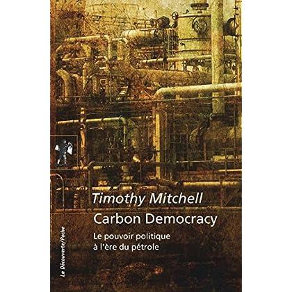 Carbon Democracy (Poches essais)