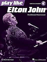 Play like Elton John: The Ultimate Piano Lesson Book with Online Audio Tracks by Mark Harrison (2015-05-01)