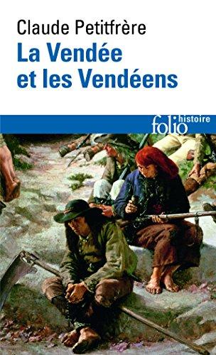 La Vendée et les Vendéens