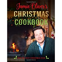 Jamie Oliver's Christmas Cookbook: For the Best Christmas Ever