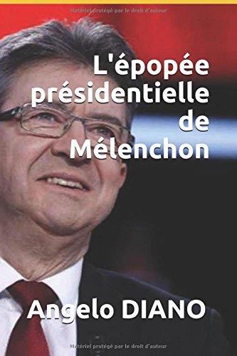 L'épopée présidentielle de Mélenchon