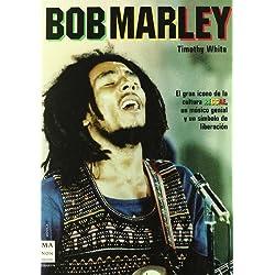 Bob marley: La vida del genial cantante de reggae (Musica Ma Non Troppo)
